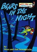Bears in the Night : Bright and Early Books - Stan Berenstain