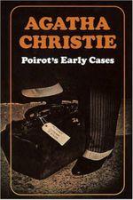 Poirot's Early Cases : Poirot - Agatha Christie