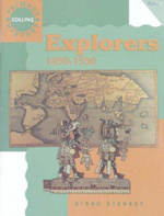 Explorers, 1450-1550 - Dinah Starkey