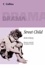 Street Child : Playscript - Berlie Doherty