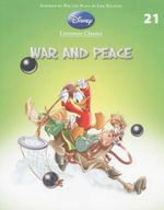 War and Peace : Disney Literature Classics - Book 21