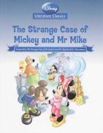 The Strange Case Of Mickey Mr Mike : Disney Literature Classics