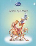 Duck Quixote : Disney Literature Classics - Book 5