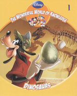 Dinosaurs : The Wonderful World Of Knowledge - Book 1