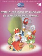 Othello, The Moor Of Duckland / The Taming of the Duck Scoundrel : Disney Literature Classics - Book 16