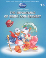 The Importance of Being Don-Earnest : Disney Literature Classics - Book 15