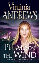 Petals on the Wind : The Dollanganger Series 2 - Virginia Andrews