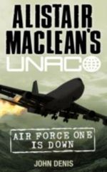 Air Force One is Down : UNACO - John Denis