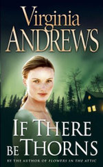 If There Be Thorns : The Dollanganger Series 3 - Virginia Andrews