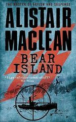Bear Island - Alistair MacLean