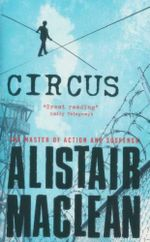 Circus - Alistair MacLean