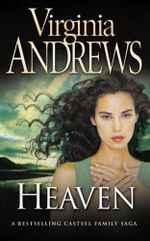 Heaven : The Casteel Series : Book 1 - Virginia Andrews