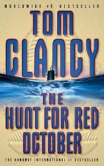 The Hunt for Red October: A Jack Ryan Novel - Tom Clancy