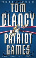 Patriot Games: A Jack Ryan Novel - Tom Clancy