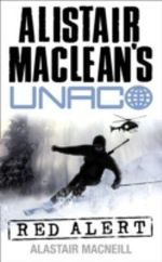 Red Alert : Alistair MacLean's UNACO - Alastair MacNeill