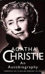 Agatha Christie : An Autobiography - Agatha Christie