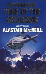 Time of the Assassins - Alastair MacNeill