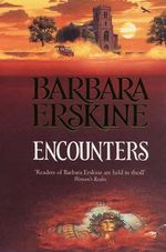 Encounters - Barbara Erskine