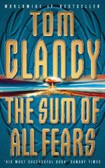 The Sum of All Fears: A Jack Ryan Novel - Tom Clancy