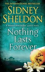 Nothing Lasts Forever - Sidney Sheldon