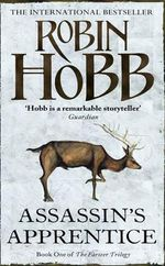 Assassin's Apprentice : Farseer Trilogy : Book 1 - Robin Hobb