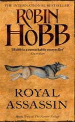 Royal Assassin : The Farseer Trilogy : Book 2 - Robin Hobb