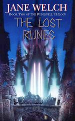 The Lost Runes : The Runespell Trilogy : Book 2 - Jane Welch
