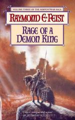 Rage of a Demon King : The Serpentwar Saga : Book 3 - Raymond E. Feist