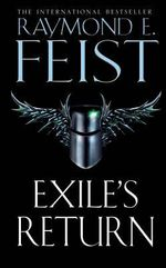 Exile's Return : Conclave of Shadows Series : Book 3 - Raymond E. Feist