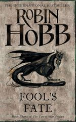 Fool's Fate : Book Three of the Tawny Man - Robin Hobb