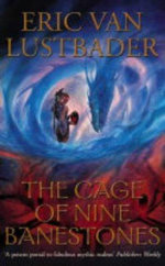 The Cage of Nine Banestones - Eric Van Lustbader