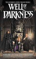 Well of Darkness : The Sovereign Stone Trilogy - Margaret Weis