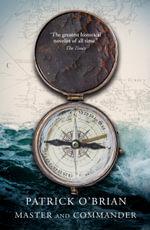 Master and Commander : Aubrey/Maturin series - Patrick O'Brian