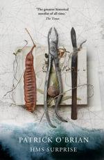 HMS Surprise : Aubrey/Maturin series - Patrick O'Brian