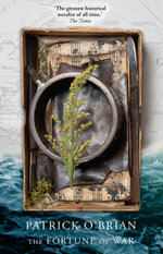 The Fortune Of War - Patrick O'Brian