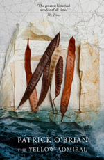 The Yellow Admiral - Patrick O'Brian
