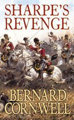 Sharpe's Revenge : Richard Sharpe and the Peace of 1814 (Book 17) - Bernard Cornwell