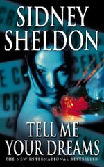 Tell Me Your Dreams - Sidney Sheldon