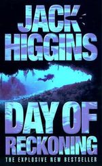 Day of Reckoning - Jack Higgins