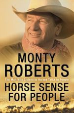 Horse Sense for People - Monty Roberts