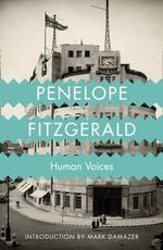 Human Voices - Penelope Fitzgerald