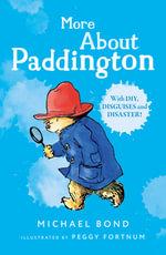 More About Paddington - Michael Bond