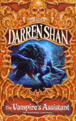 The Vampire's Assistant - the Nightmare Continues... : The Saga of Darren Shan - Darren Shan