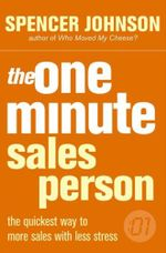 One Minute Manager Salesperson :  An Amazing Way to Deal with Change in Your Work a... - Spencer Johnson