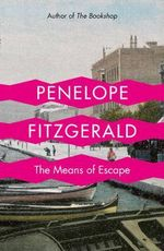 The Means of Escape : Stories - Penelope Fitzgerald
