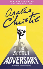 The Secret Adversary : Tommy and Tuppence Mystery Ser. - Agatha Christie