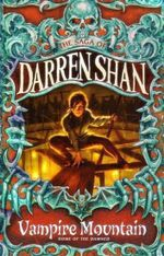 Vampire Mountain - Home of the Damned : The Saga of Darren Shan - Darren Shan