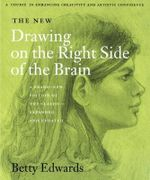 The New Drawing on the Right Side of the Brain - Betty Edwards