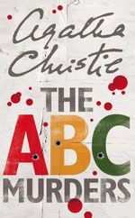 The ABC Murders : Poirot - Agatha Christie