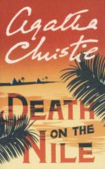The Death on the Nile - Agatha Christie